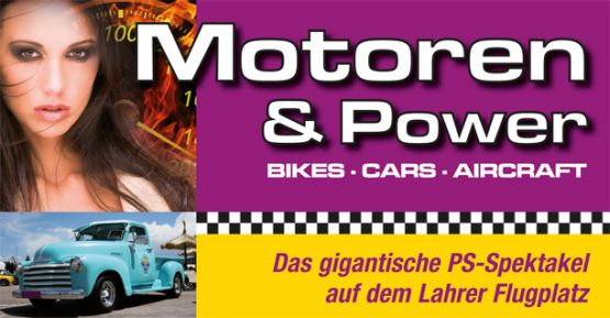 Motoren  &  Power  2014 20. + 21.09. Off-Road - Bikes - Cars - Aircraft